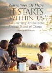 "Narratives of Hope ""It Starts Within Us"""