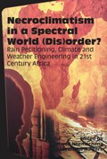 Necroclimatism in a Spectral World (Dis)order?