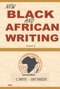 New Black and African Writing: Volume 2