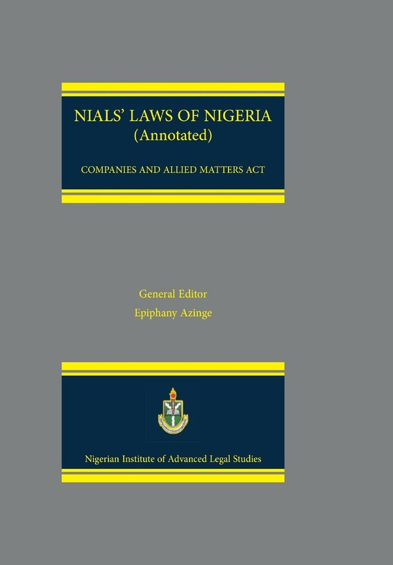 NIALS Laws of Nigeria. Companies and Allied Matters Act