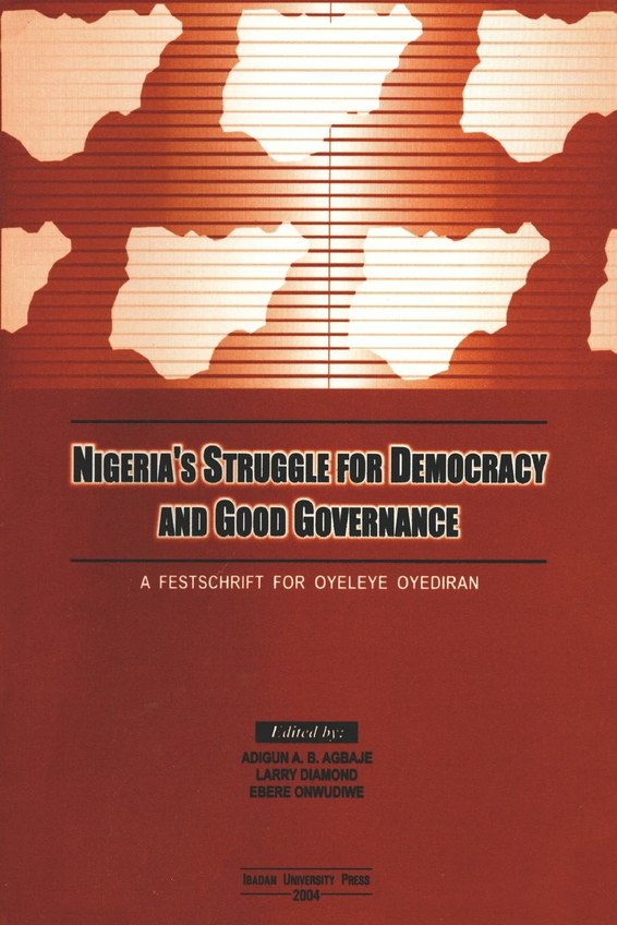 Nigeria's Struggle for Democracy and Good Governance