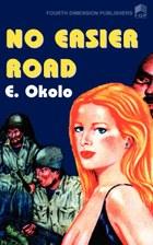No Easier Road
