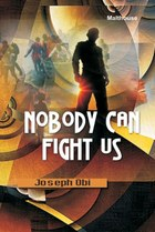 Nobody Can Fight Us