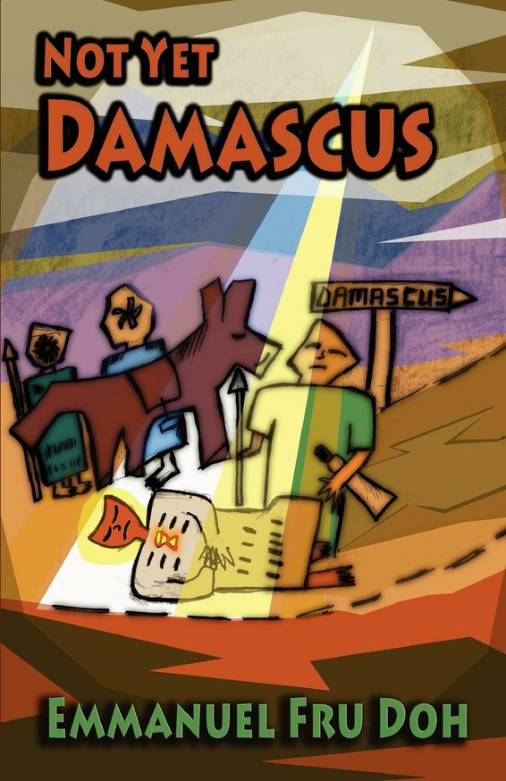 Not Yet Damascus