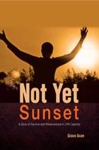 Not Yet Sunset