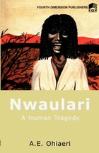 Nwulari; A Human Tragedy