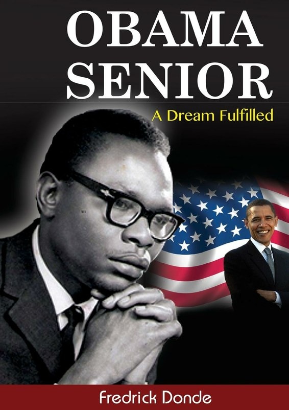 Obama Senior. A Dream Fulfilled