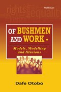Of Bushmen and Work