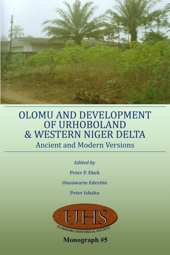 Olomu and Development of Urhoboland and Western Niger Delta