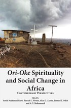 Ori-Oke Spirituality and Social Change in Africa