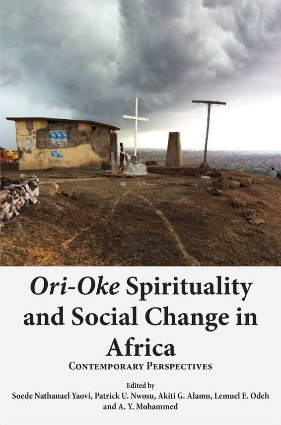 Ori-Oke Spirituality and Social Change in Africa