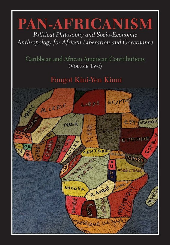 Pan-Africanism: Political Philosophy and Socio-Economic Anthropology for African Liberation and Governance. Vol. 2