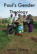 Paul's Gender Theology and the Ordained Women's Ministry in the CCAP in Zambia