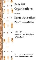Peasant Organisations and the Democratisation Process in Africa
