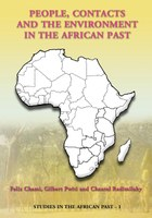 People, Contacts And The Environment In The African Past