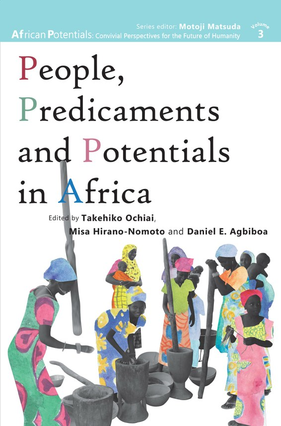 People, Predicaments and Potentials in Africa
