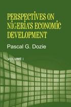 Perspectives on Nigeria's Economic Development Volume I