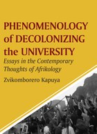 Phenomenology of Decolonizing the University