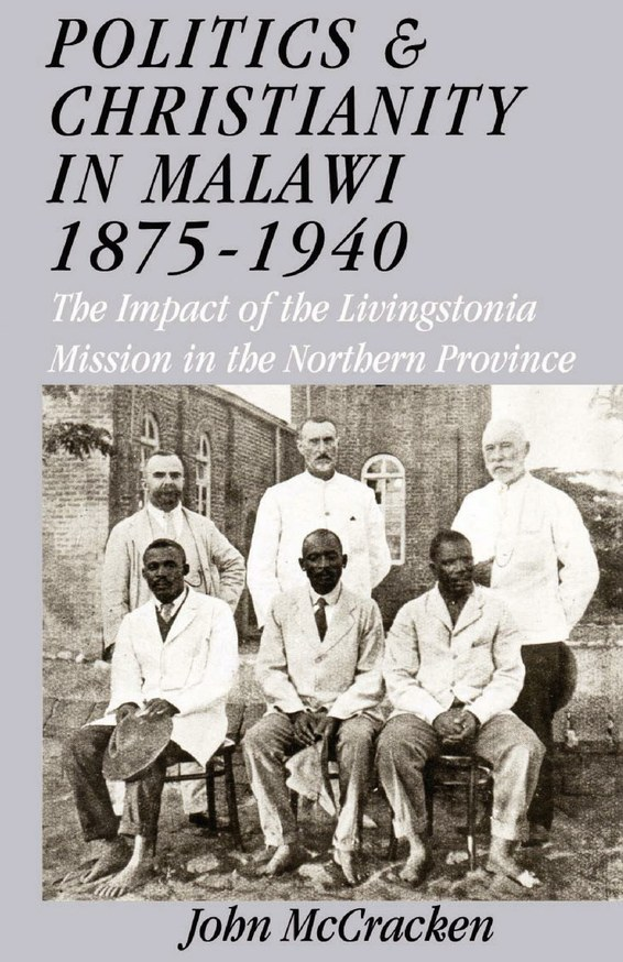 Politics and Christianity in Malawi 1875-1940 3rd Edition