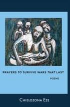 Prayers to Survive Wars that Last
