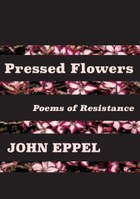 Pressed Flowers: Poems of Resistance