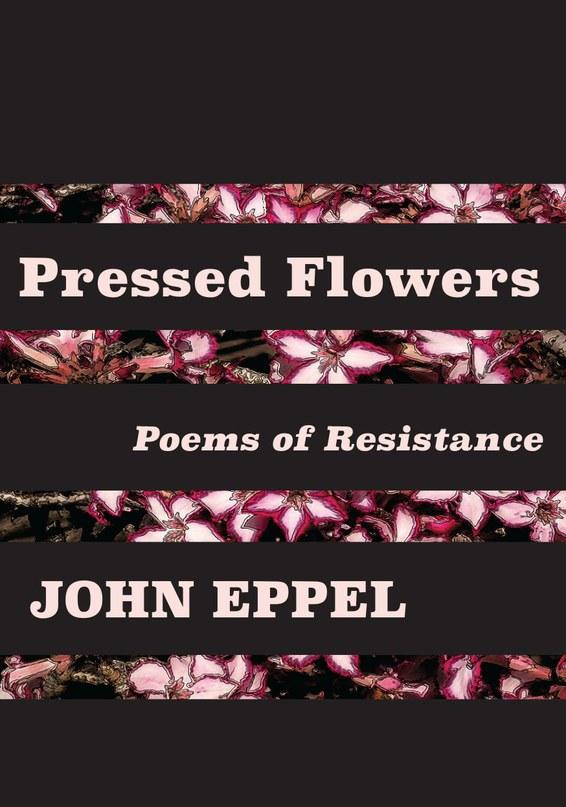 Pressed Flowers: Poems of Resistance