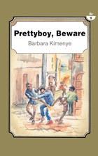 Prettyboy, Beware