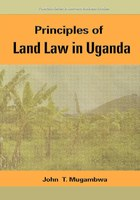 Principles Of Land Law In Uganda