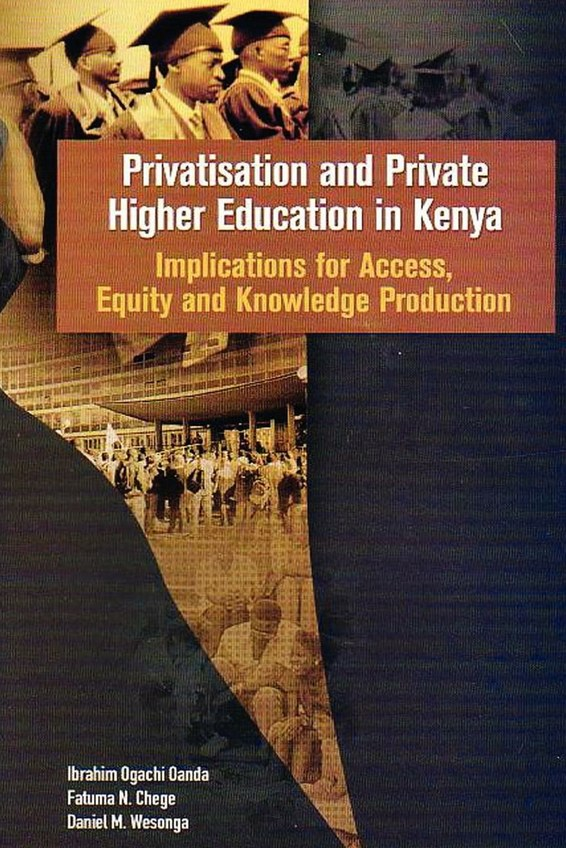 Privatisation and Private Higher Education in Kenya
