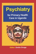 Psychiatry for Primary Health Care in Uganda