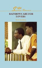 Rainbows are for Lovers (2nd ed)