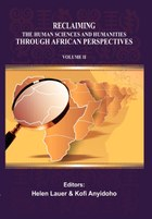 Reclaiming the Human Sciences and Humanities through African Perspectives. Volume II