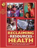 Reclaiming The Resources for Health