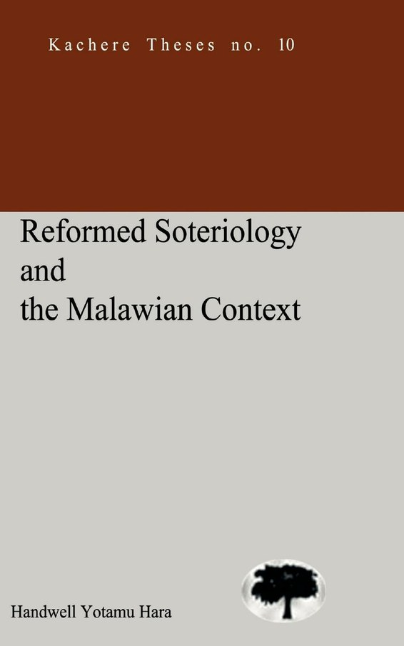 Reformed Soteriology and the Malawian Context