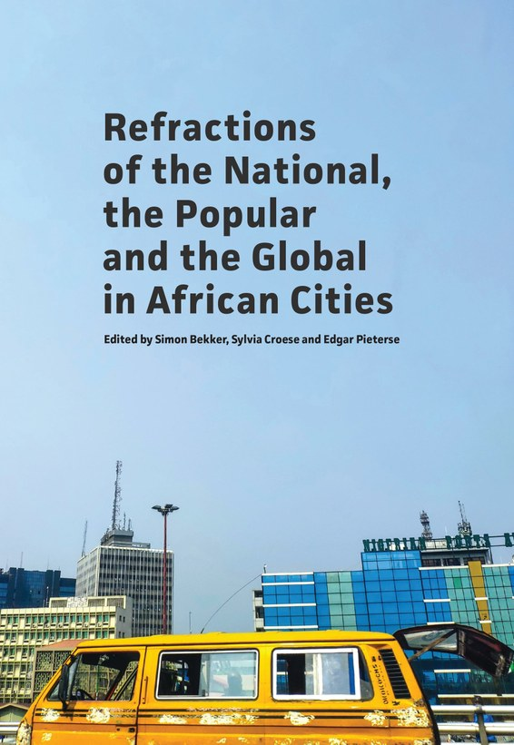 Refractions of the National, the Popular and the Global in African Cities