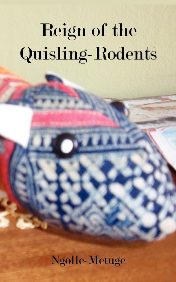 Reign of the Quisling-Rodents
