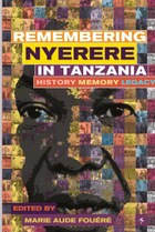 Remembering Julius Nyerere in Tanzania