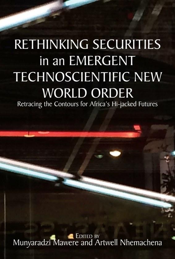 Rethinking Securities in an Emergent Technoscientific New World Order