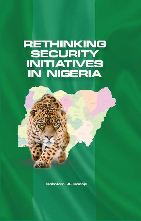 Rethinking Security Initiatives in Nigeria