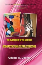 Retrospective Vision: Cultural Interactions