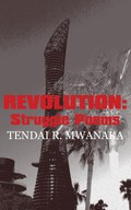 Revolution: Struggle Poems