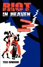 Riot in Heaven
