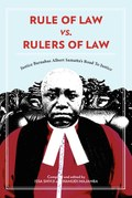 Rule of Law vs. Rulers of Law