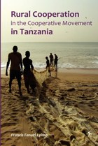 Rural Cooperation in the Cooperative Movement in Tanzania