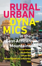 Rural-Urban Dynamics in the East African Mountains