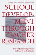 School Development Through Teacher Research