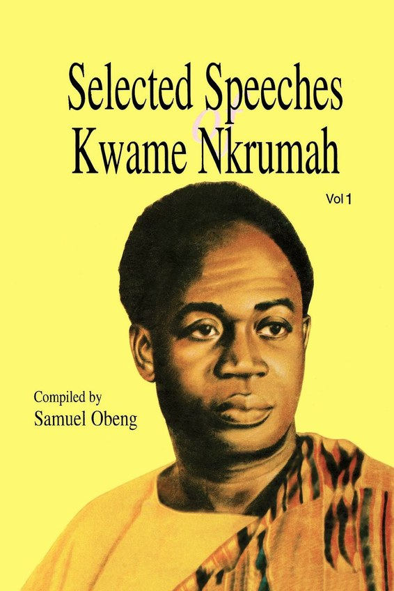 Selected Speeches of Kwame Nkrumah. Volume 1