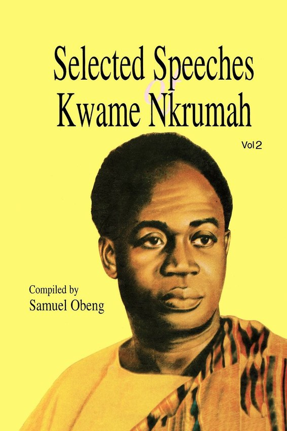 Selected Speeches of Kwame Nkrumah. Volume 2