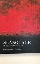 Slanguage: Poetry from Dreamland