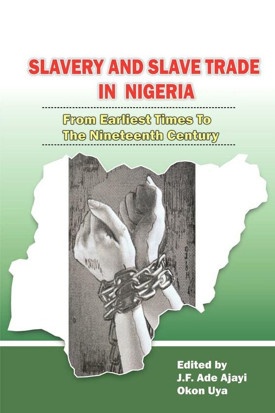 Slavery and Slave Trade in Nigeria